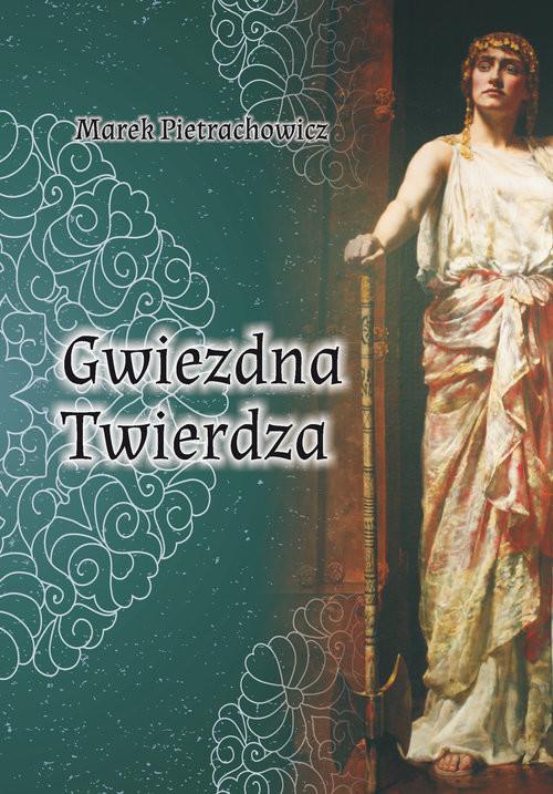 okładka Gwiezdna Twierdza, Książka | Marek  Pietrachowicz