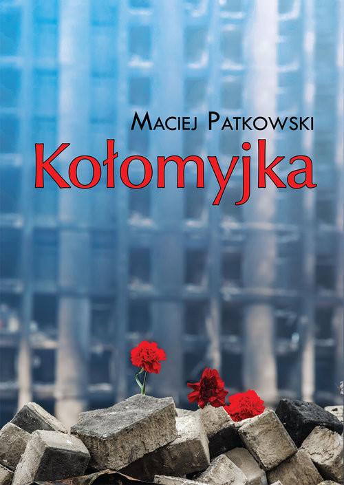 okładka Kołomyjka, Książka | Patkowski Maciej