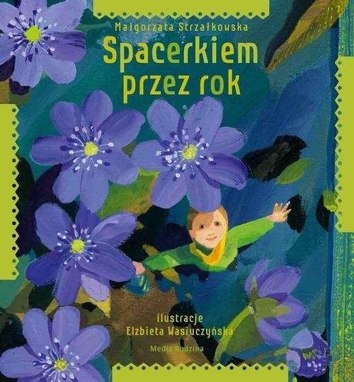 okładka Spacerkiem przez rok, Książka | Strzałkowska Małgorzata