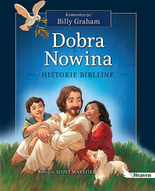okładka Dobra Nowina Historie biblijne, Książka   Graham Billy