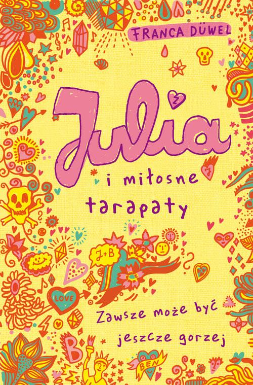 okładka Julia i miłosne tarapaty, Książka | Duwel Franca