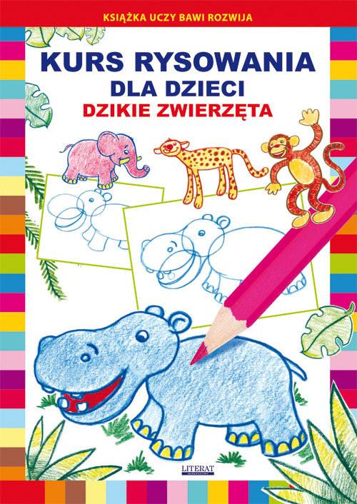 okładka Kurs rysowania dla dzieci Dzikie zwierzęta, Książka | Pruchnicki Krystian