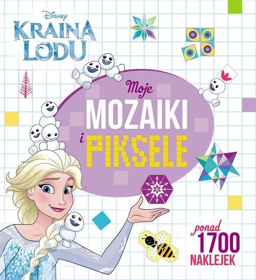 okładka Kraina Lodu Moje mozaiki i piksele, Książka |