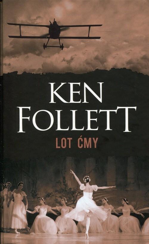 okładka Lot ćmy, Książka | Follett Ken