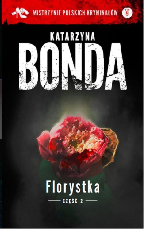 okładka Florystka Część 2, Książka | Katarzyna Bonda