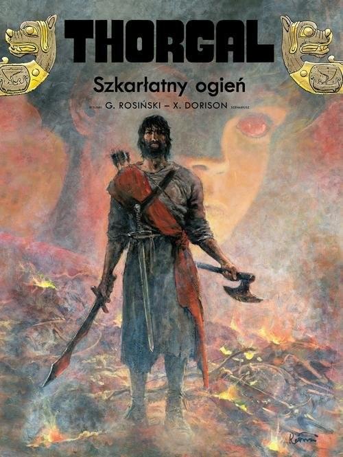 okładka Thorgal Tom 35 Szkarłatny ogień, Książka | Xavier Dorison, Grzegorz Rosiński