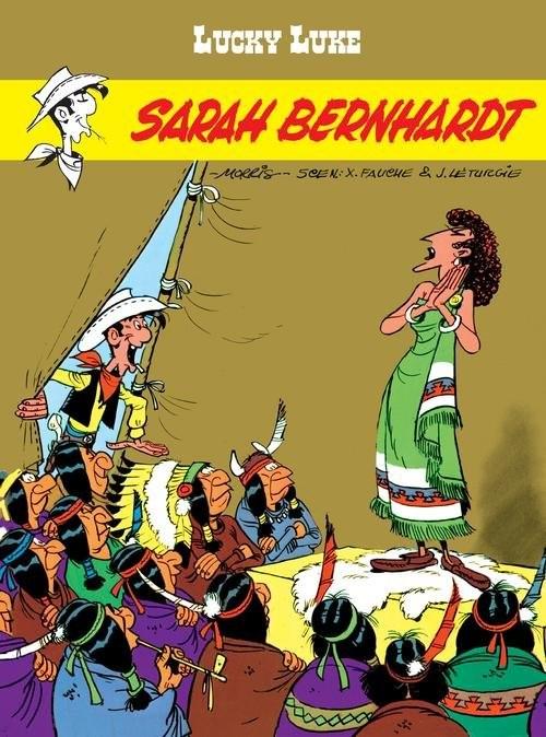 okładka Lucky Luke Sarah Bernhardt, Książka   Xavier Fauche, Jean Leturgie