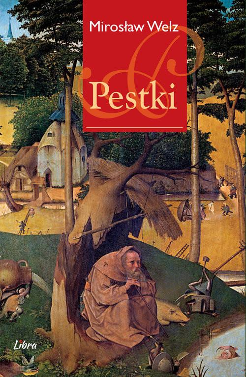 okładka Pestki, Książka | Welz Mirosław