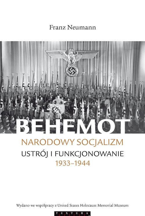 okładka Behemot Narodowy socjalizm - ustrój i funkcjonowanie 1933?1944, Książka | Neumann Franz