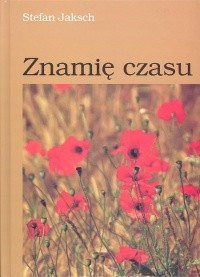 okładka Znamię czasuksiążka |  | Jaksch Stefan