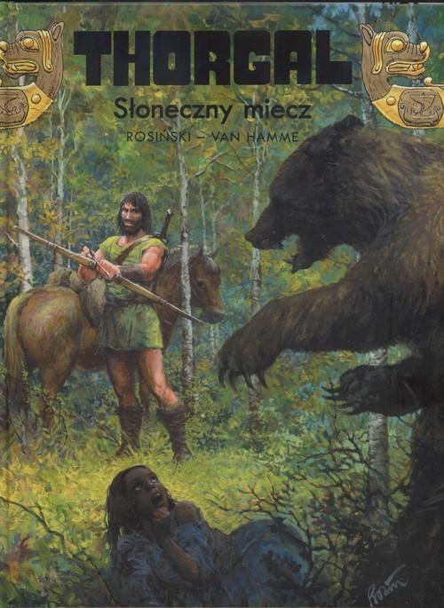 okładka Thorgal Słoneczny miecz Tom 18, Książka | Grzegorz Rosiński, Jean Hamme
