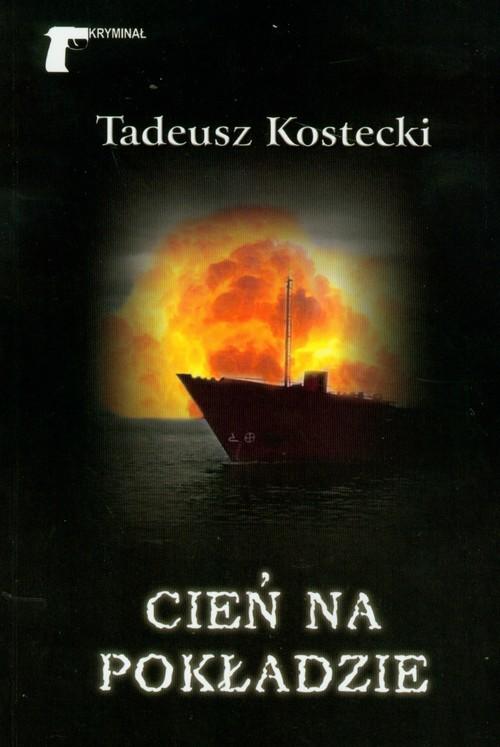 okładka Cień na pokładzie, Książka | Kostecki Tadeusz
