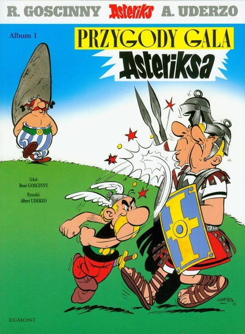 okładka Asteriks 1 Przygody Gala Asteriksa, Książka | René Goscinny, Albert Uderzo