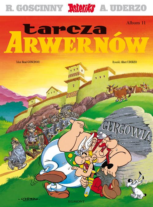 okładka Asteriks Tarcza Arwernów Tom 11. KsiążkaGoscinny Rene
