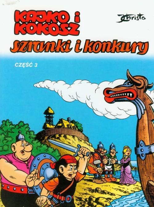 okładka Kajko i Kokosz Szranki i konkury cz 3, Książka | Christa Janusz