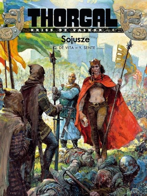 okładka Thorgal Kriss de Valnor Sojusze Tom 4książka |  | Sente Yves