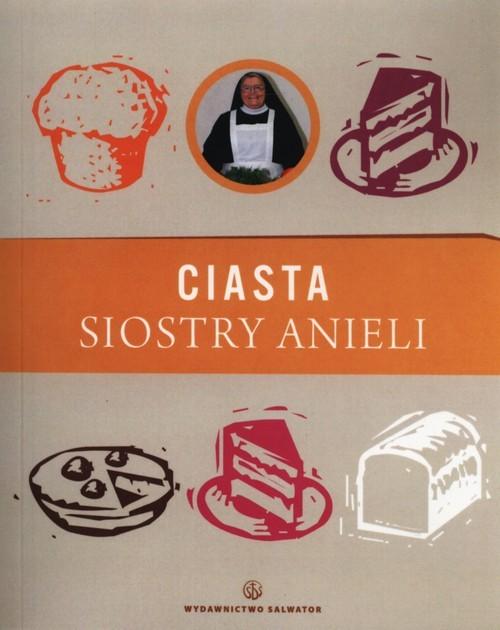 okładka Ciasta siostry Anieli, Książka | Garecka Aniela