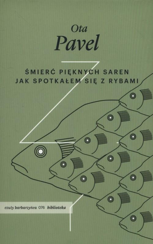 okładka Śmierć pięknych saren Jak spotkałem się z rybami, Książka | Ota Pavel