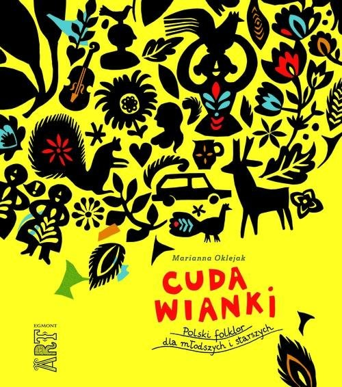 okładka Cuda wianki Polski folklor dla młodszych i starszych, Książka | Marianna Oklejak