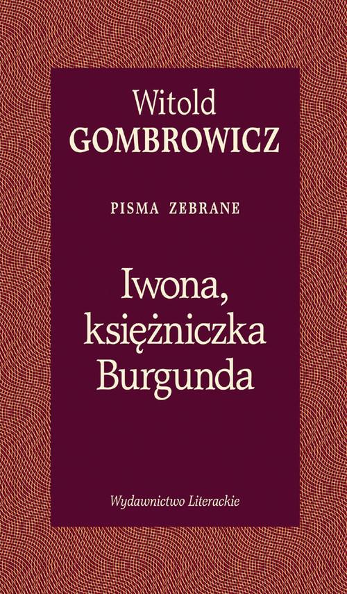 okładka Iwona księżniczka Burgunda, Książka | Gombrowicz Witold