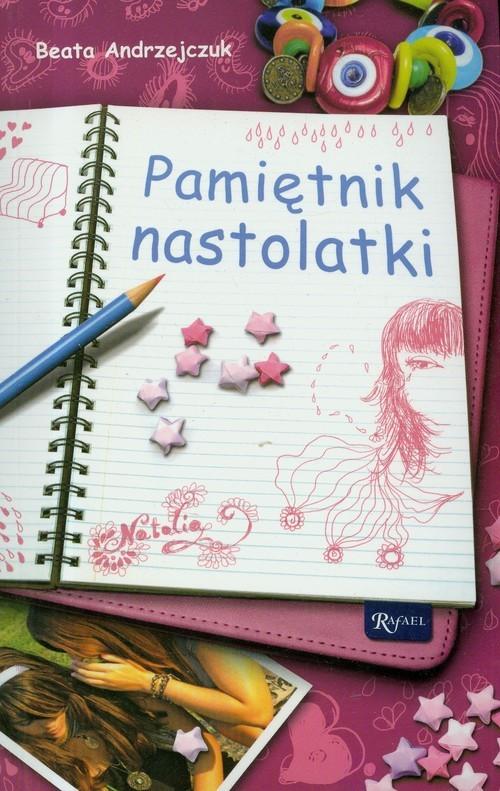 okładka Pamiętnik nastolatki, Książka | Beata Andrzejczuk