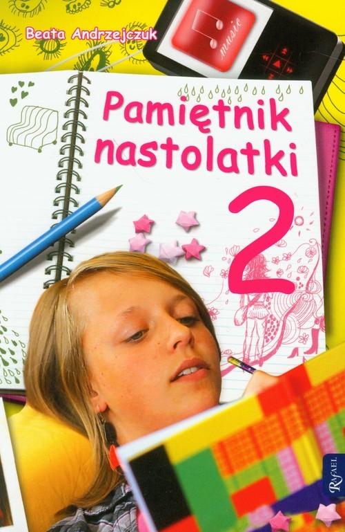 okładka Pamiętnik nastolatki 2, Książka | Andrzejczuk Beata