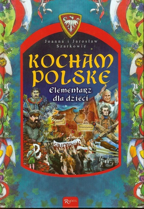 okładka Kocham Polskę Elementarz dla dzieci, Książka | Joanna i Jarosław Szarkowie