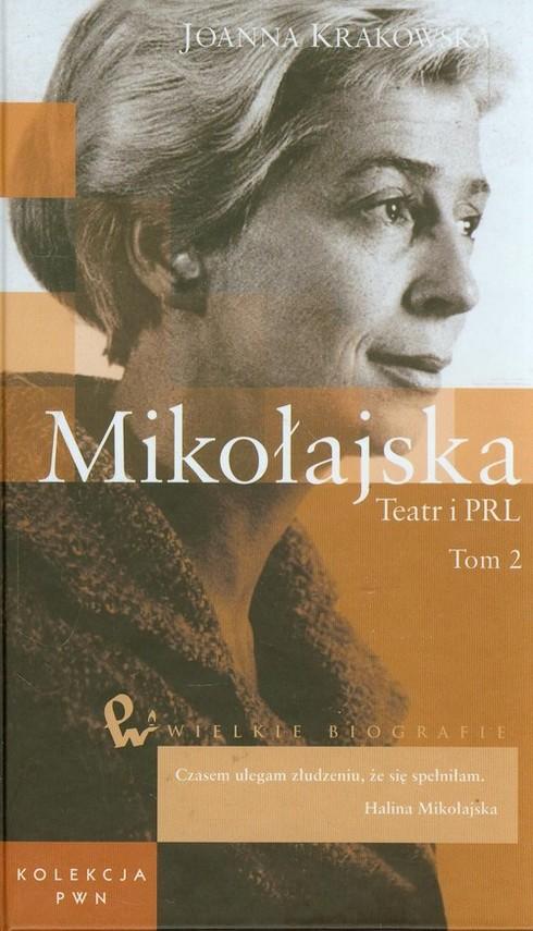 okładka Mikołajska Teatr i PRL Tom 49 część 2, Książka   Krakowska Joanna