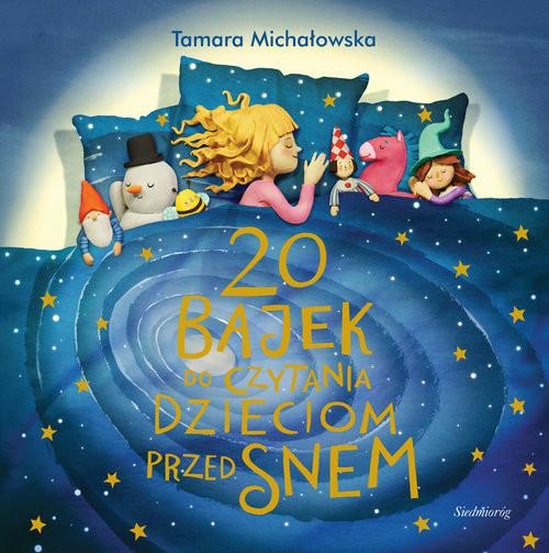 okładka 20 bajek do czytania dzieciom przed snem, Książka | Michałowska Tamara