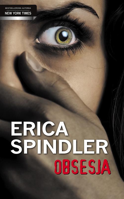 okładka Obsesja, Książka | Spindler Erica