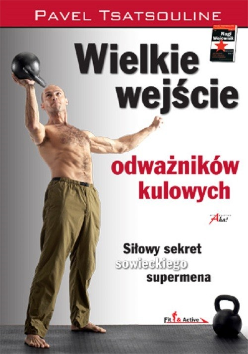 okładka Wielkie wejście odważników kulowych, Książka | Pavel Tsatsouline