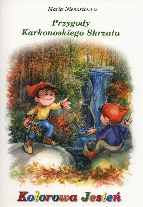 okładka Przygody Karkonoskiego skrzata Kolorowa jesień, Książka | Nienartowicz Maria