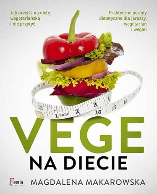 okładka Vege na diecie, Książka | Makarowska Magdalena