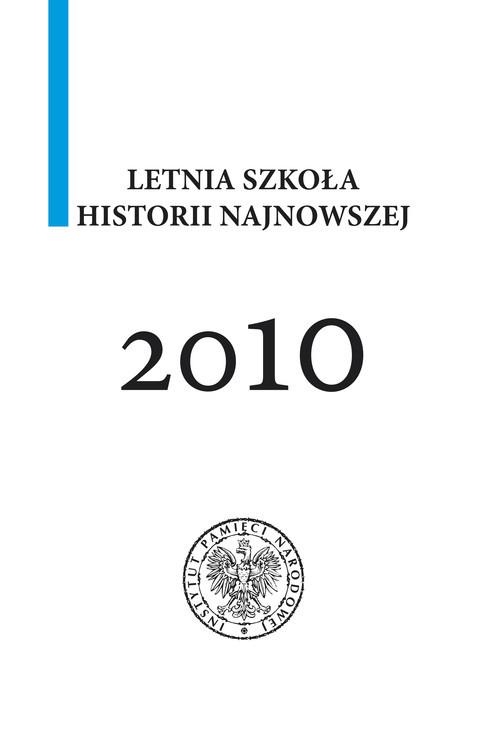 okładka Letnia szkoła historii najnowszej 2010, Książka  