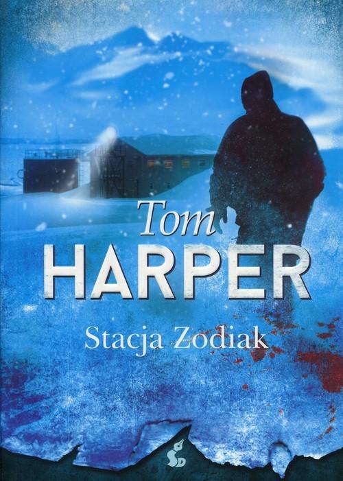 okładka Stacja Zodiak, Książka | Harper Tom