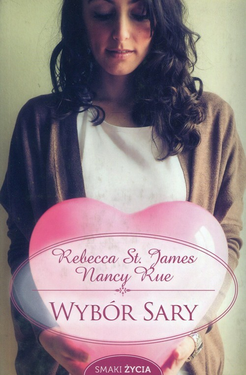 okładka Wybór Sary, Książka | James Rebecca St., Nancy Rue