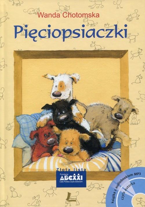 okładka Pięciopsiaczki Książka z audiobookiem MP3, Książka   Chotomska Wanda
