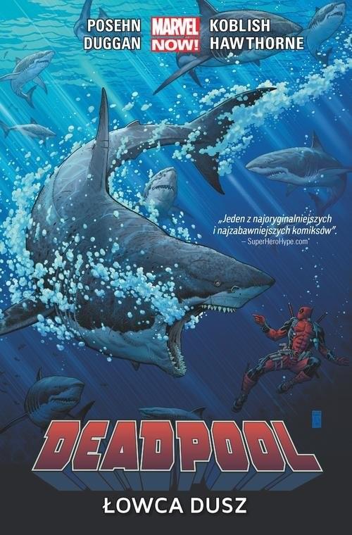 okładka Deadpool: Łowca dusz Tom 2, Książka | Brian Posehn, Gerry Duggan, Scott Koblish, Ha