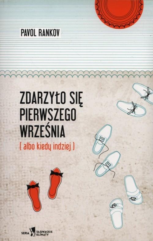 okładka Zdarzyło się pierwszego września (albo kiedy indziej), Książka | Rankov Pavol