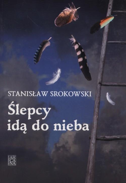 okładka Ślepcy idą do nieba, Książka | Srokowski Stanisław