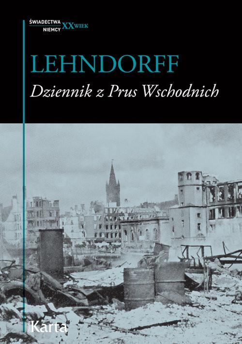 okładka Dziennik z Prus Wschodnich, Książka   Hans von Lehndorff