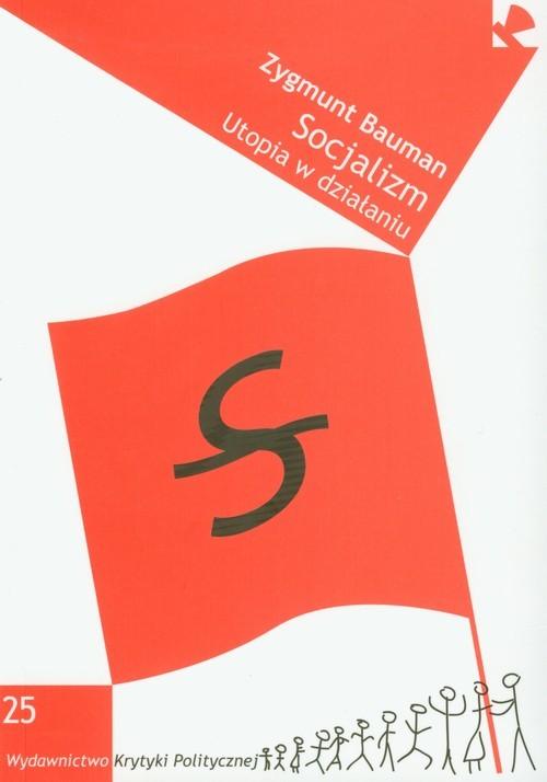 okładka Socjalizm Utopia w działaniu, Książka | Zygmunt Bauman