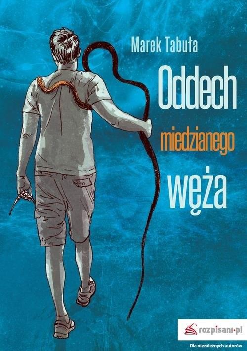 okładka Oddech miedzianego węża, Książka | Tabuła Marek