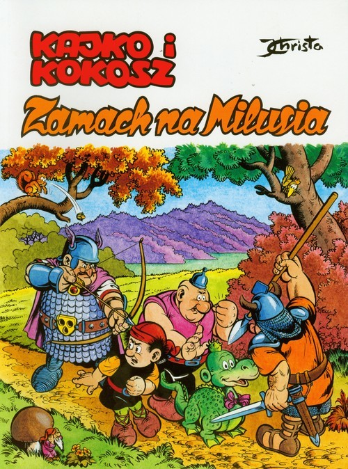 okładka Kajko i Kokosz Zamach na Milusia, Książka | Janusz Christa