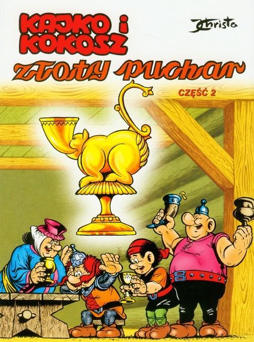 okładka Kajko i Kokosz Złoty Puchar część 2książka |  | Christa Janusz