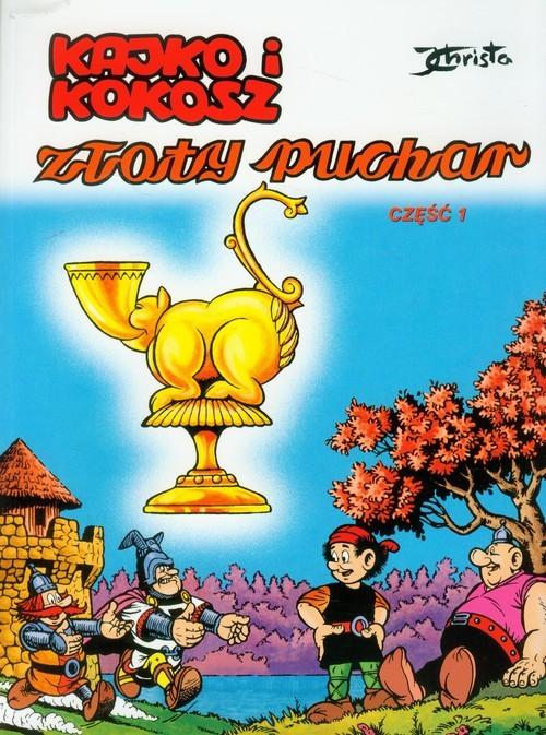 okładka Kajko i Kokosz Złoty Puchar 1, Książka | Christa Janusz