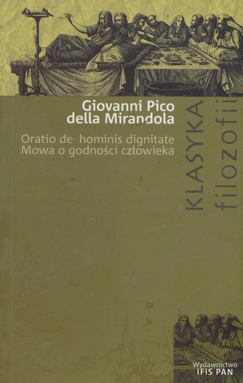 okładka Mowa o godności człowieka, Książka   Giovani Pico Mirandola