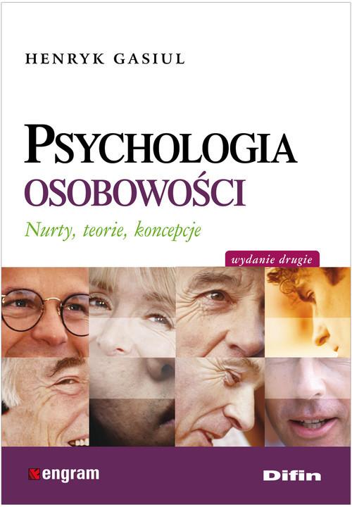 okładka Psychologia osobowości Nurty, teorie, koncepcje., Książka | Gasiul Henryk
