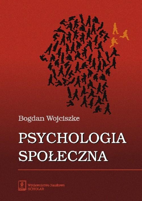 okładka Psychologia społecznaksiążka |  | Wojciszke Bogdan