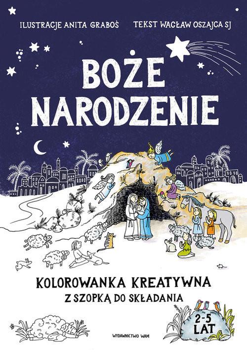 okładka Boże Narodzenie Kolorowanka kreatywna z szopką do składania, Książka | Oszajca Wacław